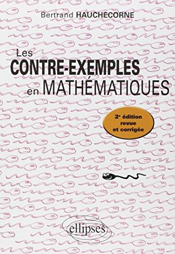 Les Contre-Exemples en Mathématiques
