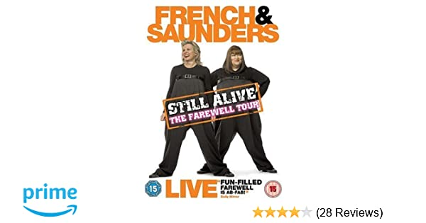 French and Saunders - Still Alive [DVD]: Amazon co uk: Dawn