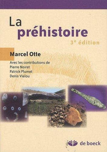 La préhistoire par Marcel Otte