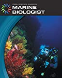Marine Biologist (21st Century Skills Library: Cool Science Careers)
