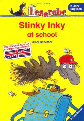 Stinky Inky at school (Leserabe - Schulausgabe in Broschur)