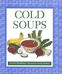 Cold Soups by Linda Ziedrich (1995-05-10)