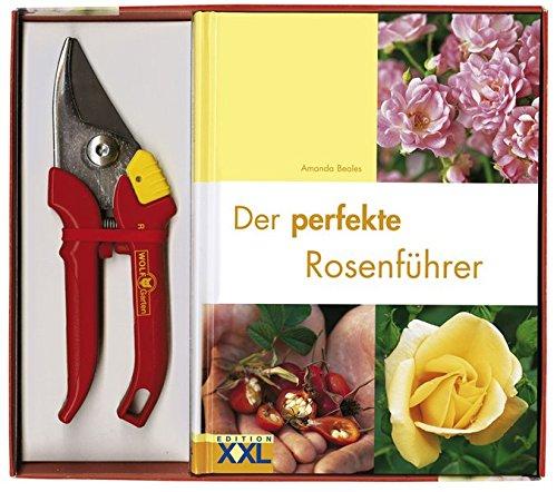 Preisvergleich Produktbild Der perfekte Rosenführer mit Gartenschere