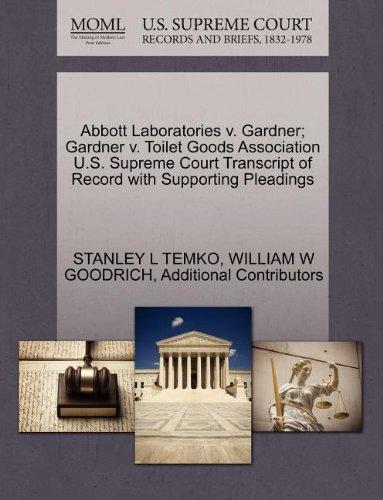 abbott-laboratories-v-gardner-gardner-v-toilet-goods-association-us-supreme-court-transcript-of-reco