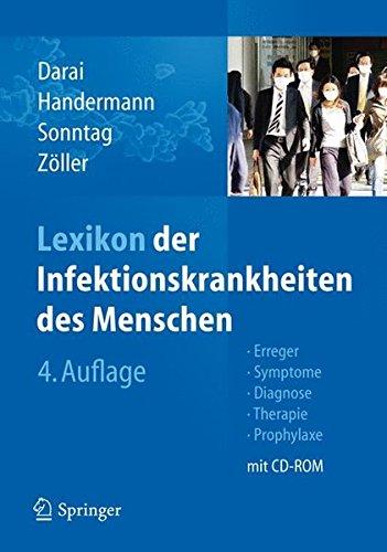 Lexikon der Infektionskrankheiten des Menschen: Erreger, Symptome, Diagnose, Therapie und Prophylaxe