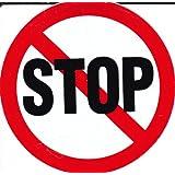 Interdit - STOP - 10 cm de diamètre autocollant Autocollants