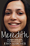 Meredith: Our daughter's murder and the heartbreaking quest for the truth (English Edition)