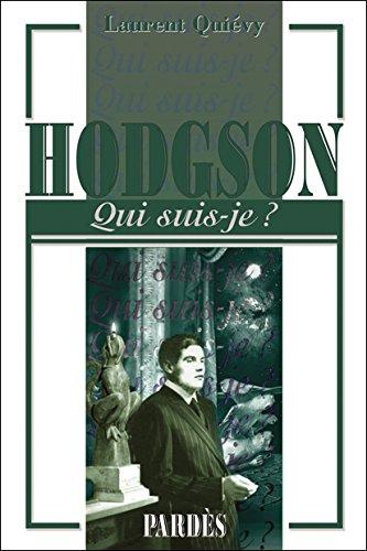 Qui suis-je? Hodgson