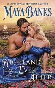 Les Montgomery et les Armstrong, tome 3 : Highland ever after par Maya Banks
