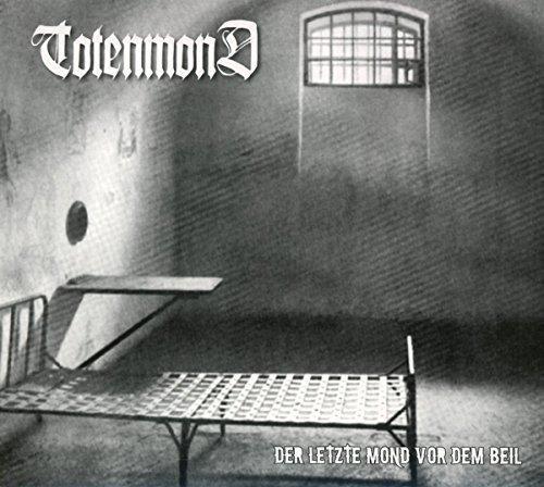 Totenmond: Der Letzte Mond Vor dem Beil (LTD. Digipak + Patch) (Audio CD)