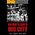 Bright Lights, Big City (Ryan Kyd Thriller Book 5)