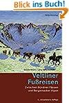 Veltliner Fussreisen: Zwischen Bünder...
