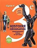 Histoire-Géographie, enseignement moral et civique 3e Cycle 4 - Livre de l'élève - Grand format - Nouveau programme 2016 - BELIN EDITIONS - 23/08/2016