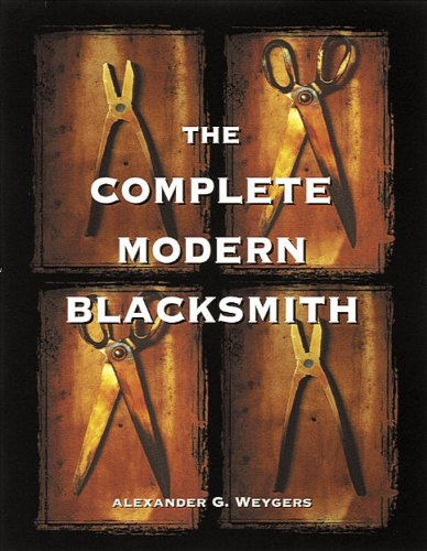 The Complete Modern Blacksmith (English Edition)
