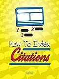 Clip: How To Index Citations [OV]