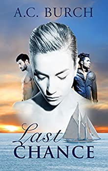 Last Chance: A Detective Beston Mystery (Detective Beston Series Book 1) by [Burch, A. C.]