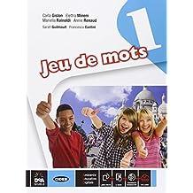 Jeu de mots. Livre de l'élève et cahier. Grammaire pour toutes. Per la Scuola media. Con e-book. Con espansione online [Lingua francese]: 1