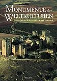 Monumente der Weltkulturen. Burgen und Schlösser Europas von oben - Guido A. Rossi