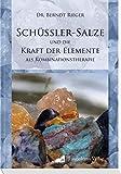 Schüssler - Salze und die Kraft der Elemente als Kombinatinstherapie (Amazon.de)