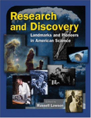 History of Science in America: An Encyclopedia of Research and Discovery: Landmarks and Pioneers in American Science