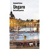 Ungarn: Ein Länderporträt