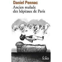 Ancien malade des hôpitaux de Paris: Monologue gesticulatoire