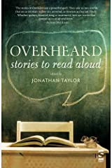 Overheard Stories to Read Aloud by Taylor, Jonathan ( AUTHOR ) Nov-12-2012 Paperback Paperback