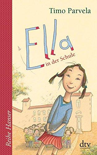 Ella in der Schule (Die Ella-Reihe)