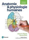 Anatomie et physiologie humaines 12e édition : Travaux dirigés...
