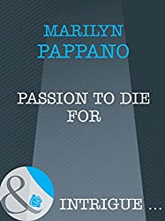 Passion to Die For (Mills & Boon Intrigue)