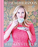 #6: Whiskey in a Teacup: What Growing Up in the South Taught Me About Life, Love, and Baking Biscuits
