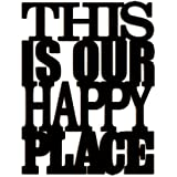 100yellow® This is Our Happy Place MDF Plaque Painted Cutout Ready to Hang Home Décor Wall Art (Wooden, 11 x 8 Inch)