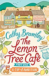 The Lemon Tree Café - Part One: A Cup of Ambition