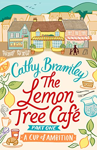 the-lemon-tree-cafe-part-one-a-cup-of-ambition