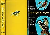 Die Vögel Europas - Ein Taschenbuch Für Ornithologen Und Naturfreunde über Alle In Europa Lebenden Vögel - Roger Peterson, Guy Mountfort, P. A. D. Hollom