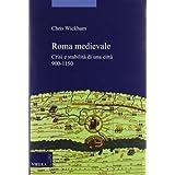 Roma medievale. Crisi e stabilità di una città 950-1150