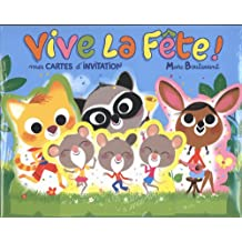 Vive la fête ! : Mes cartes d'invitation