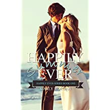 Happily Ever Summer: A Contemporary Cinderella Retelling (Happily Ever Series Book 1) (English Edition)