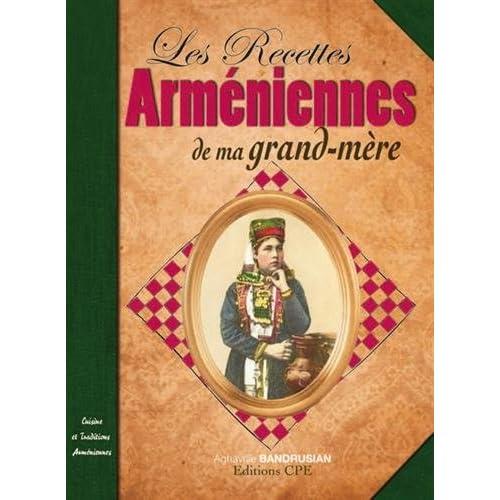 Les recettes arméniennes de nos grands mères