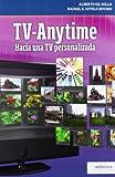 TV-Anytime. Hacia una TV personalizada