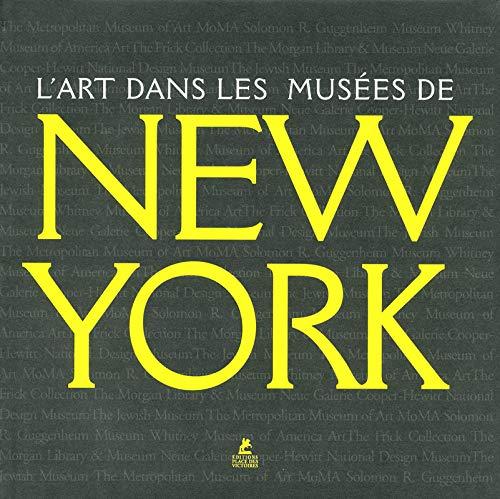 L'art dans les musées de New-York