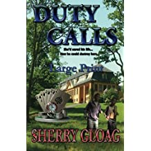 [(Duty Calls Large Print)] [By (author) Sherry Gloag] published on (May, 2014)