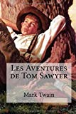 Telecharger Livres Les Aventures de Tom Sawyer (PDF,EPUB,MOBI) gratuits en Francaise