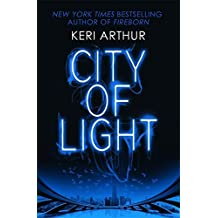 City of Light (Outcast) by Keri Arthur (2016-01-05)