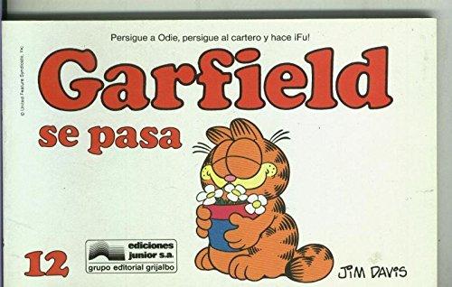 Garfield de Jim Davis numero 12: Se pasa