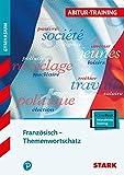 STARK Abitur-Training - Französisch Themenwortschatz