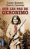 Sur les pas de Geronimo - Pocket - 03/04/2014