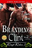 Branding Clint [Rough Riders 3] (Siren Publishing Classic ManLove)