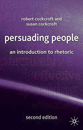 [(Persuading People : An Introduction to Rhetoric)] [By (author) Robert Cockcroft ] published on (September, 2005)