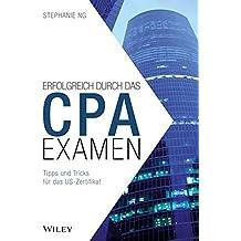 Erfolgreich durch das CPA-Examen: Tipps und Tricks für das US-Zertifikat